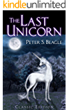 The Last Unicorn: Classic Edition