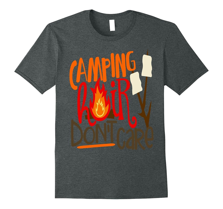 Camping Hair Dont Care Shirt Girly Tribal Camp Mom Bonfire-Vaci