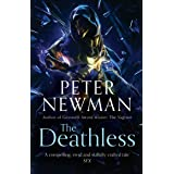 The Deathless: Epic fantasy adventure from the award-winning author of THE VAGRANT (The Deathless Trilogy) (Book 1)