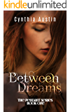 Between Dreams (The Pendant Series Book 1)