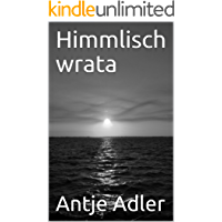 Himmlisch wrata (German Edition)