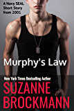 Murphy's Law (annotated reissue originally published 2001): A Navy SEAL Short Story (Troubleshooters Shorts and Novellas Book 6)