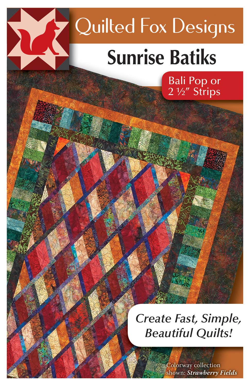 Sunrise Batiks Quilt Pattern: Bali Pop or 2 1/2