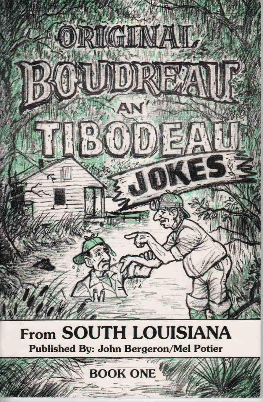 Boudreaux thibodeaux jokes