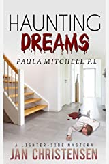 Haunting Dreams (Paula Mitchell, P. I. Book 4) Kindle Edition