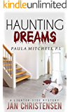 Haunting Dreams (Paula Mitchell, P. I. Book 4)
