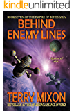 Behind Enemy Lines (Book 7 of The Empire of Bones Saga)