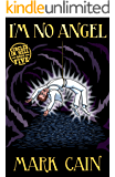 I'm No Angel (Circles In Hell Book 5)