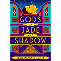Gods of Jade and Shadow: A wildly imaginative historical fantasy (English Edition)