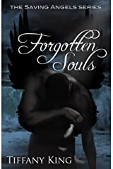 Forgotten Souls (The Saving Angels Series Book 2) Kindle Edition