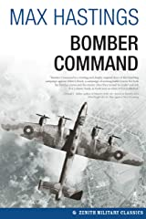 Bomber Command (Zenith Military Classics) Kindle Edition