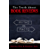 The Truth about Book Reviews: 20 Book Review Myths, Debunked (Author Tips Success Series)