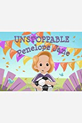 Unstoppable Penelope Jane: Book 2 The Noble Character-building Series Kindle Edition