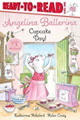Cupcake Day! (Angelina Ballerina) Kindle Edition
