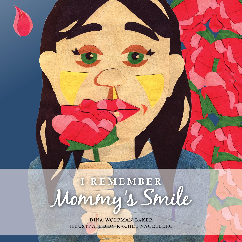 I Remember Mommys Smile