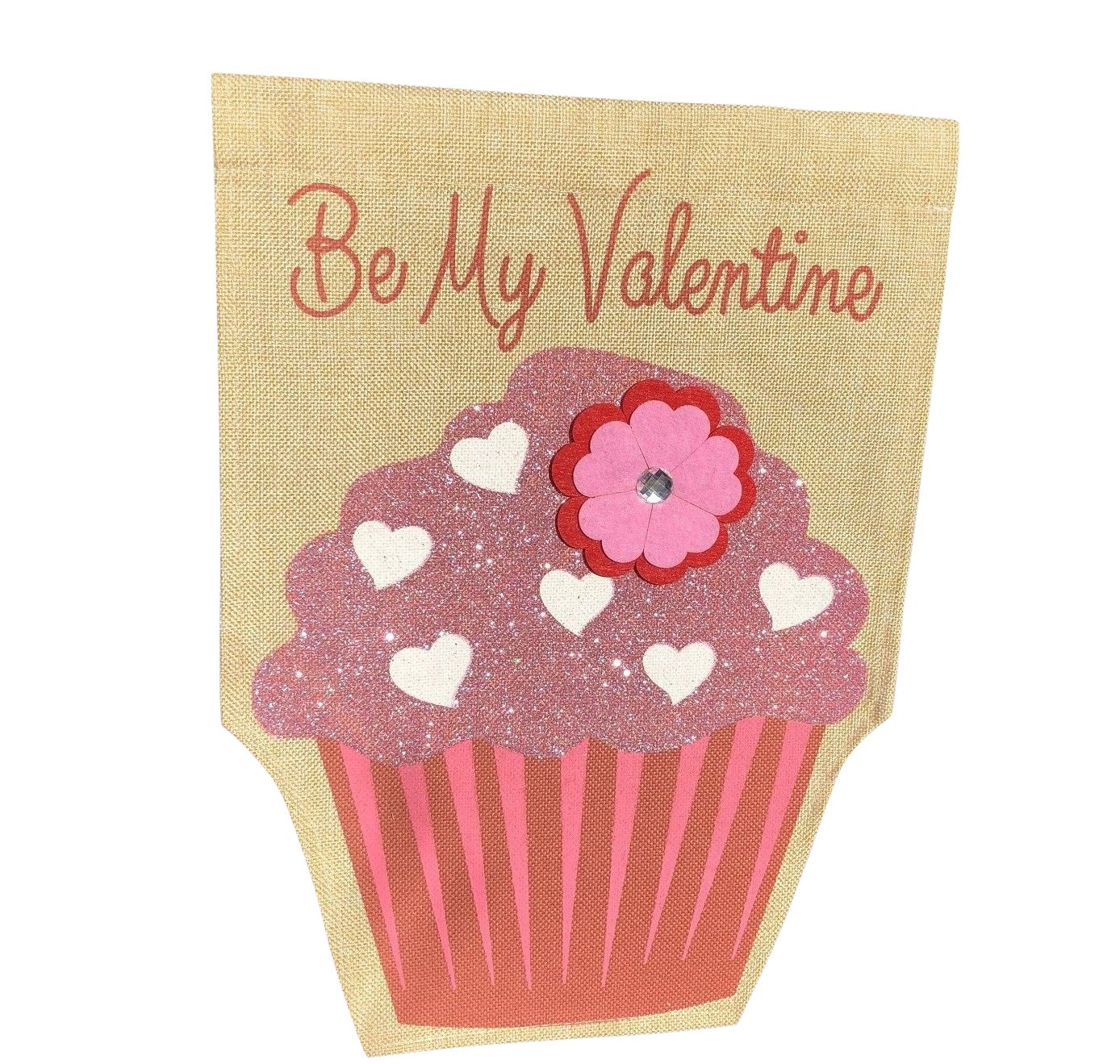 "Jolly Jon Happy Valentine's Day Garden Flag - Be My Valentine Burlap Flag – One Sided Yard Décor Decoration - Glitter Cupcake & Flower Applique Design - 12"" x 17"" Size"