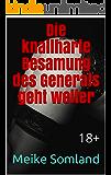 Die knallharte Besamung des Generals geht weiter: 18+ (Als Jungfrau vom General eingeritten und besamt 2)
