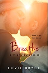 Breathe (City of Lights Series)