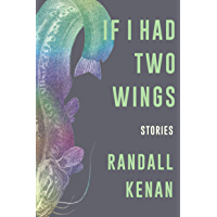 If I Had Two Wings: Stories book cover