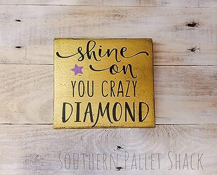 Decorazioni In Legno Per Bambini : C us lmf shine on you crazy diamond sign pink floyd lyrics