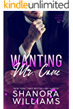 Wanting Mr. Cane (Cane #1)