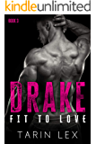 Drake: Friends to Lovers BBW Romance (Fit to Love Book 3)