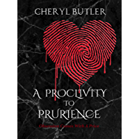 A Proclivity To Prurience: Obsession Comes With A Price (The Obsession Trilogy Book 1) (English Edition)