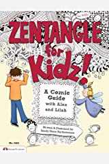 Zentangle (R) For Kidz: A Comic Guide with Alex and Lilah (Design Originals) Paperback