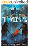 The Once King (FFO Book 3)