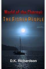 The Fisher People (World of the Chernyi Book 6) Kindle Edition