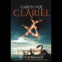 Clariël (Oude Koninkrijk Book 4)
