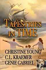 Tapestries in Time Kindle Edition
