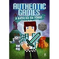 Authentic Games. A Batalha da Torre!: Volume 1