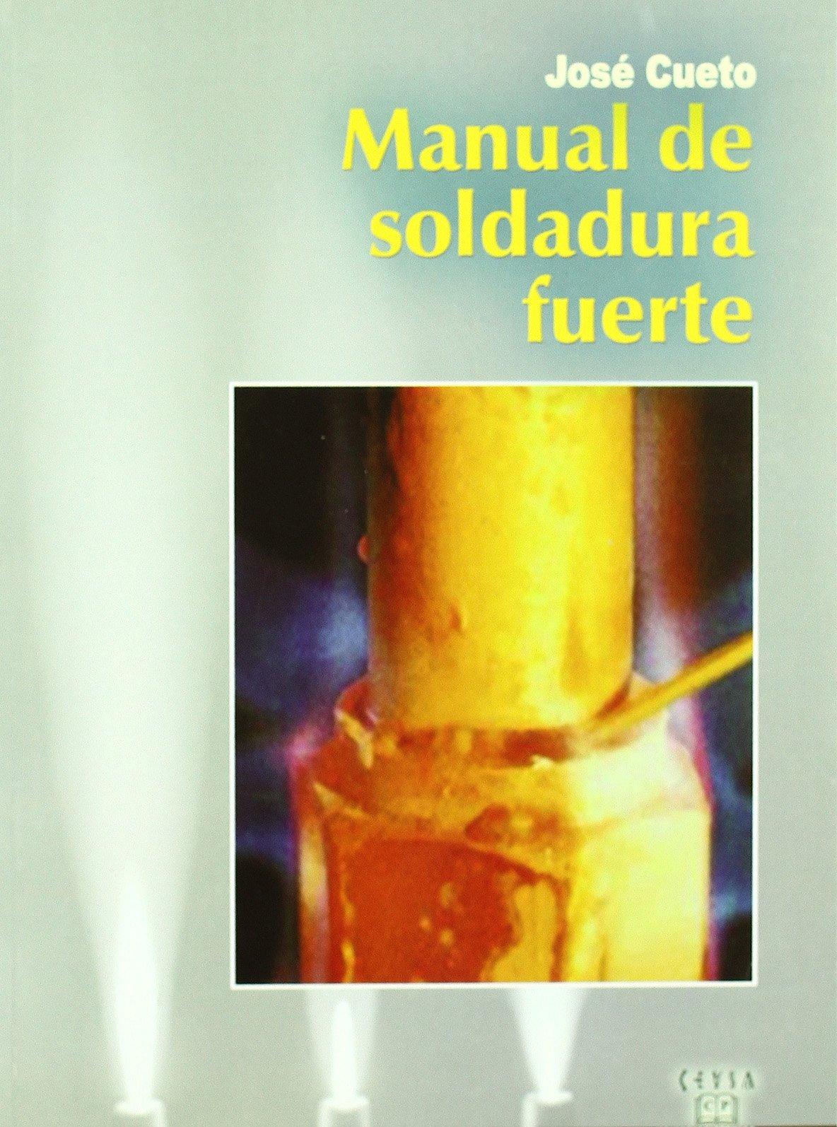 Manual de soldadura fuerte (Spanish) Paperback