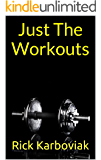 Just The Workouts