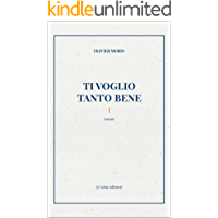TI VOGLIO TANTO BENE: Je t'aime tellement (French Edition) book cover