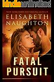 Fatal Pursuit (The Aegis Series)