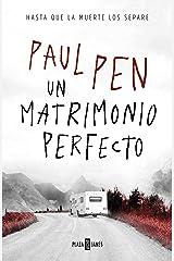 Un matrimonio perfecto (Spanish Edition) Kindle Edition