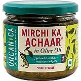 Organica Olive Oil Chilli Pickle, 300 g