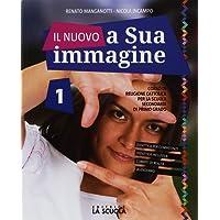 Il nuovo A sua immagine. Con Le grandi religioni. Per la Scuola media. Con ebook. Con espansione online: 1