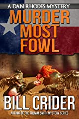 Murder Most Fowl - A Dan Rhodes Mystery (Dan Rhodes Mysteries Book 7) Kindle Edition