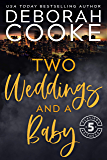 Two Weddings & a Baby (Flatiron Five Fitness Book 5)