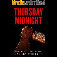 Thursday Midnight (Immortal Wake Book 2)