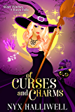 Of Curses and Charms: Sister Witches of Raven Falls Cozy Mystery Series, Book 2