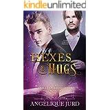 Hexes & Hugs: A Holiday Storybook Novella