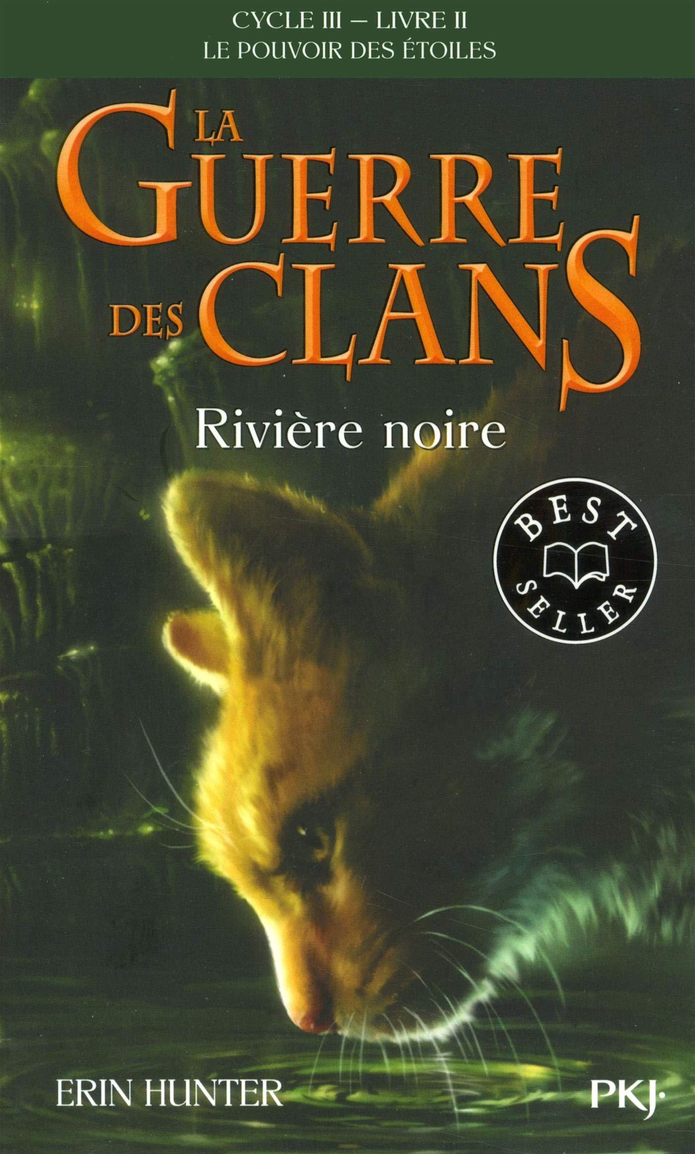 La Guerre Des Clans Cycle Iii Tome 02 Riviere Noire 2