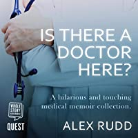 Is There a Doctor Here?: An Omnibus: London Call-Out and Doctor in the House