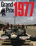Grand Prix 1977 part 2 (Joe Honda Racing Pictorial series by HIRO No.36)