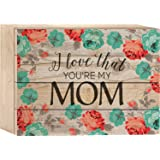 I Love That You're My Mom Watercolor Rose Wallpaper Design 6 x 8 Wood Plank Design Wall Box Sign
