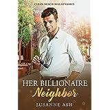Her Billionaire Neighbor: A Clean Beach Billionaire Romance (Clean Beach Billionaires Book 2)